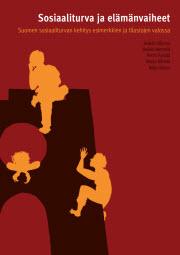 Sosiaaliturva ja elämänvaiheet (Kela, 2012)