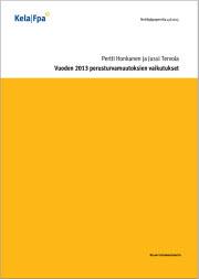 Vuoden 2013 perusturvamuutoksien vaikutukset (Kela, 2013)