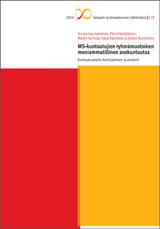 MS-kuntoutujien ryhmämuotoinen moniammatillinen avokuntoutus. Kuntoutusmallin kehittäminen ja arviointi. (Kela, 2014)