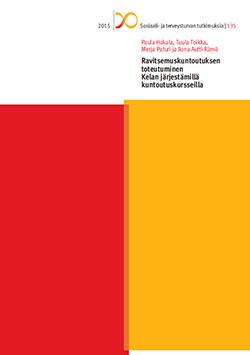 Ravitsemuskuntoutuksen toteutuminen Kelan järjestämillä kuntoutuskursseilla (Kela 2015)