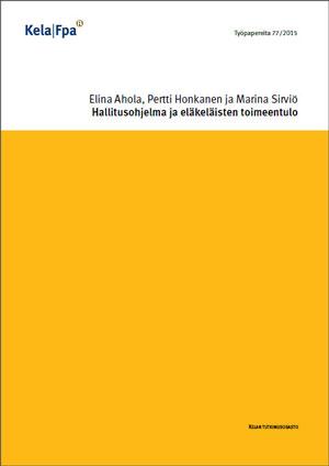 Hallitusohjelma ja eläkeläisten toimeentulo (Kela, 2015)